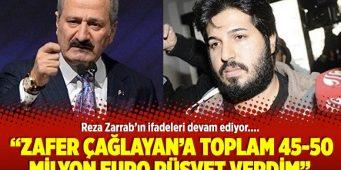 Признание Зарраба: Зафер Чаглаян получил взяток на 45-50 млн. долларов