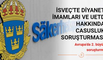 В Швеции начато расследование в отношении имамов Диянет и сотрудников UETD, обвиняемых в шпионаже в пользу Турции
