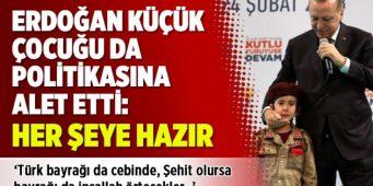 Ребенок стал политическим инструментом в руках Эрдогана: Ко всему готов